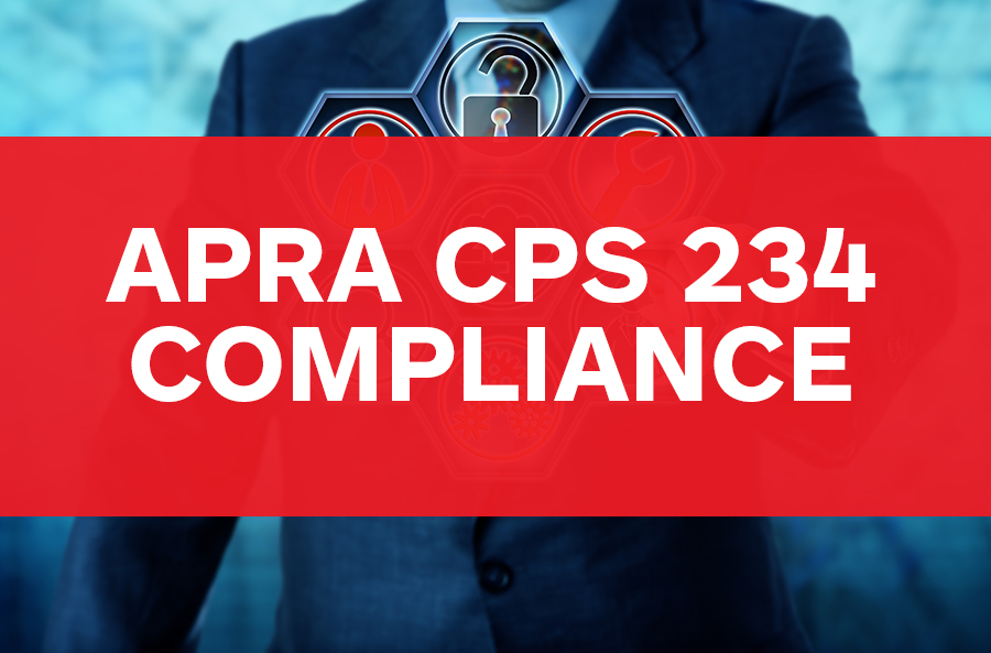 APRA CPS 234 Compliance third party suppliers